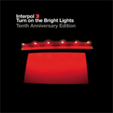 Turn on the Bright Lights Tenth Anniversary Edition